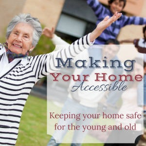 Keep your home safe for the young and old