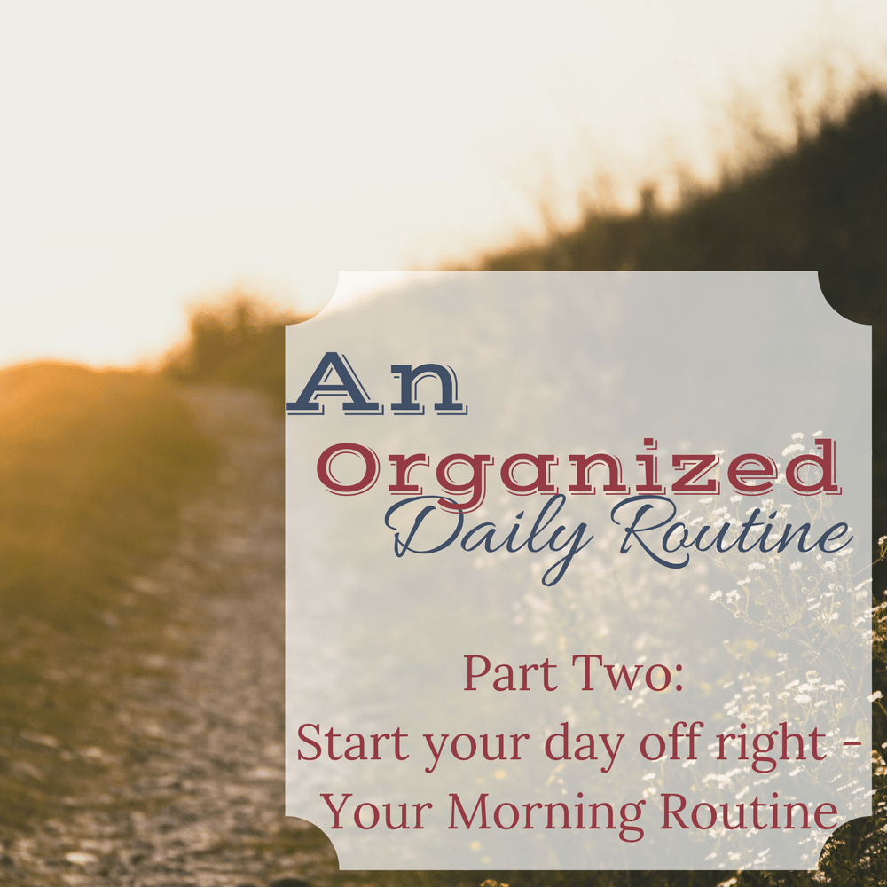 organized morning routine