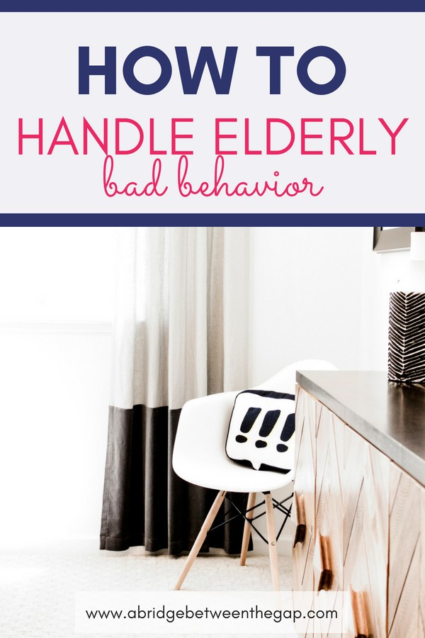 Does the idea of correcting your aging parent, no matter how justified seem a little strange to you? Learn how to appropriately handle elderly bad behavior.