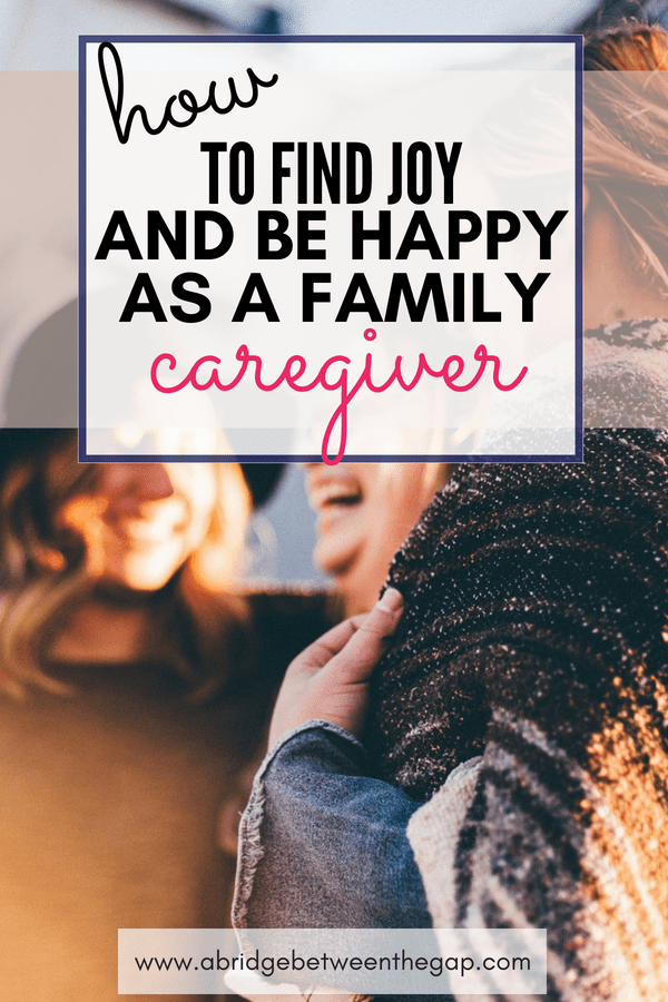 Does being happy as a family caregiver seem impossible or even inappropriate? Find out why it's ok to laugh as you make the most of your sandwiched life.