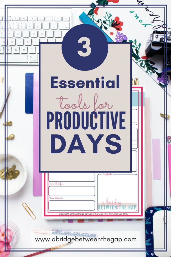 Do you find yourself struggling to get through each day? Learn how to use three essential tools for your most productive days yet!