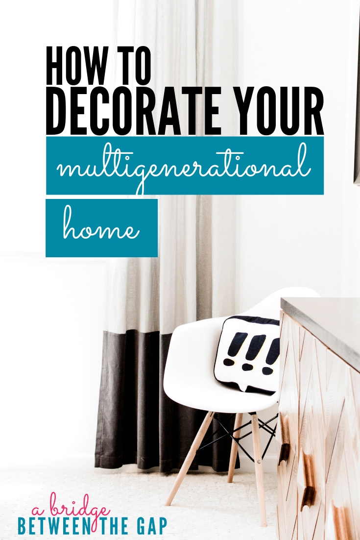Combining two homes into one is stressful, especially when you are decorating for opposing generations. With a little thought and creativity you can have a beautifully decorated multigenerational home.  #multigenerational #sandwichgeneration #homedecor #decorating #agingparent #caregiving #caregiver #elderly