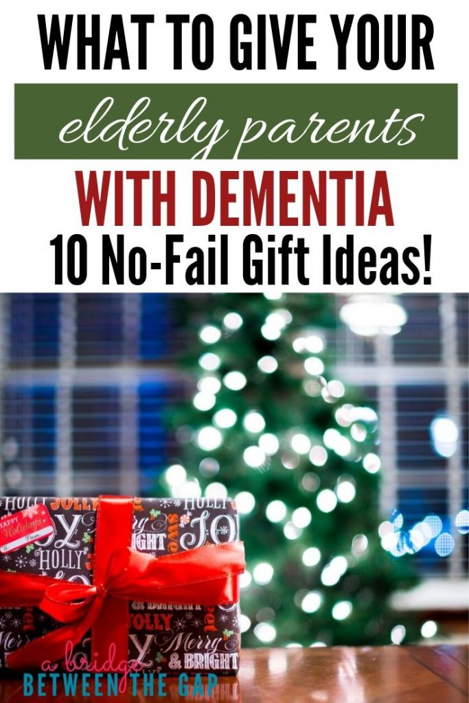 What to Give Your Elderly Parents with Dementia Gift Ideas