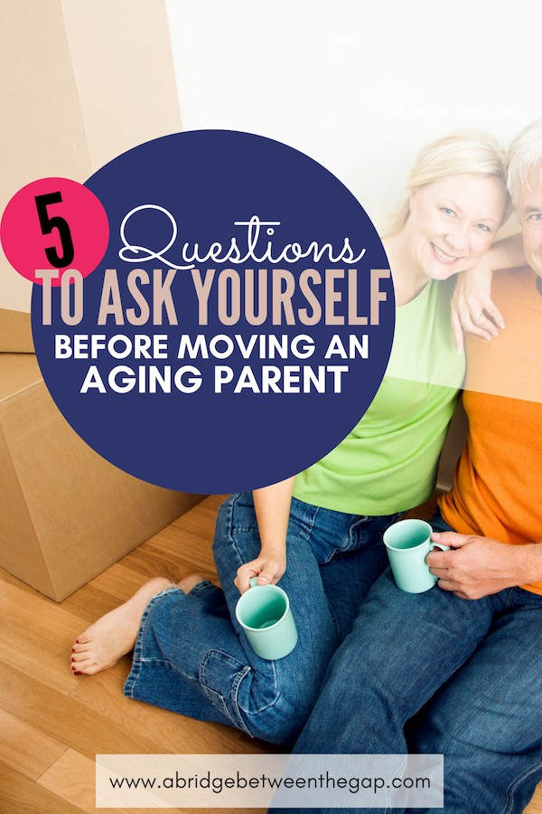 Your parent is getting older and now can't live alone. They need your help. Before moving parents into your home, ask yourself these five questions.