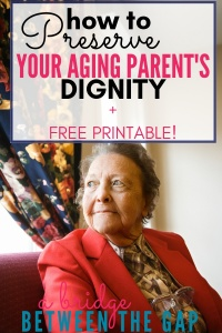 preserve your parent's dignity
