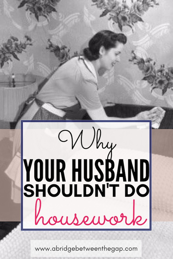 """Should my husband have to do housework?"" is a commonly asked questions among housewives. Find out the answer and what to do about it."