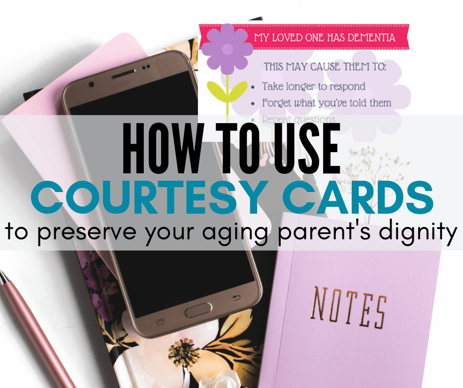 How to Use Alert Cards to Preserve Your Aging Parents' Dignity