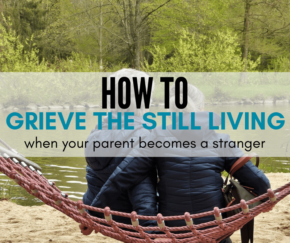 How to Grieve the Still Living