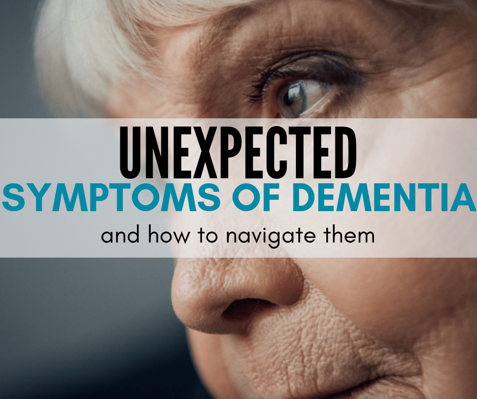 Surprising Signs of Dementia