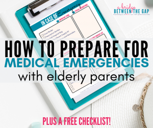 We never want our elderly parents to experience a lapse in their care and well-being. Staying prepared for a medical emergency will give you peace of mind and ensure your parent receives optimal care at all times.