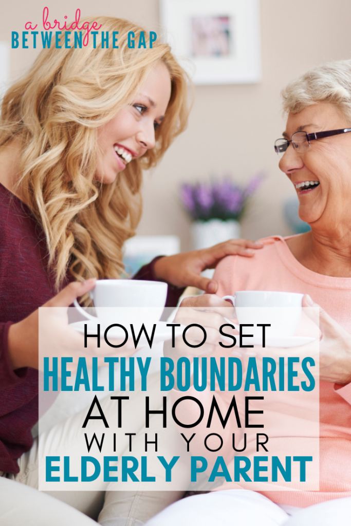 "Setting healthy boundaries with your elderly parent keeps peace in your sandwiched home. These five methods helped me set boundaries in my multigenerational home and let my MIL just be ""Nana"" to my kids. #parenting #sandwichgeneration #elderlyparent #caregiving #boundaries"