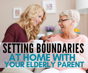 "Setting healthy boundaries with your elderly parent keeps peace in your sandwiched home. These five methods helped me set boundaries in my multigenerational home and let my MIL just be ""Nana"" to my kids."