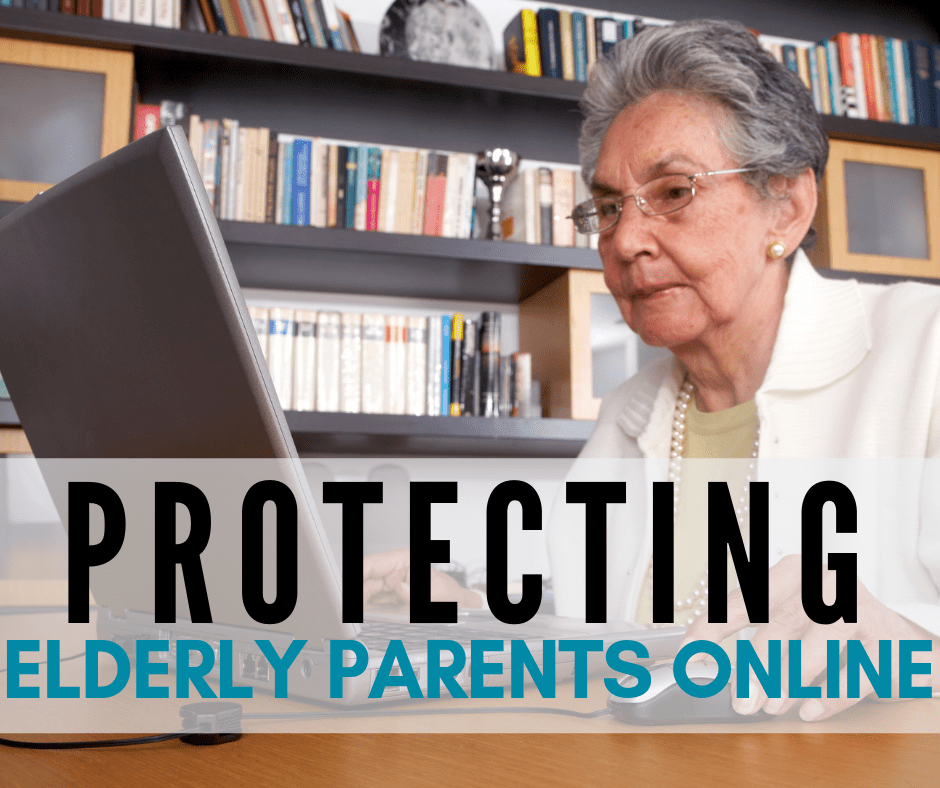 protecting elderly parents online