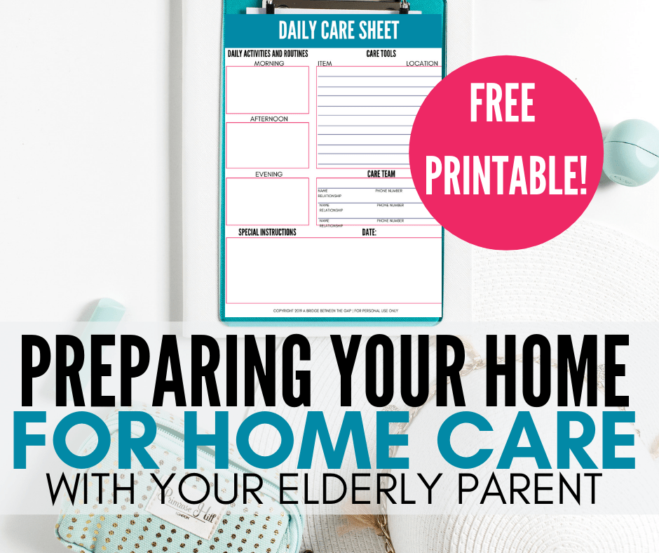 Prep Your Home for Home Care with Your Elderly Parent