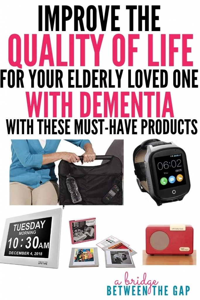 must have products to improve the quality of life of someone with dementia