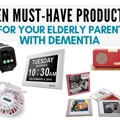 10 Must-Have Products for Elderly with Dementia
