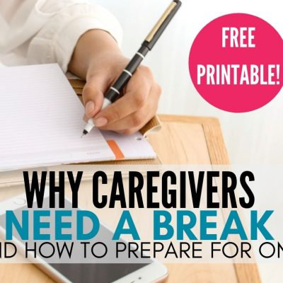 Prepare for Respite Care When You Need A Break from Caregiving