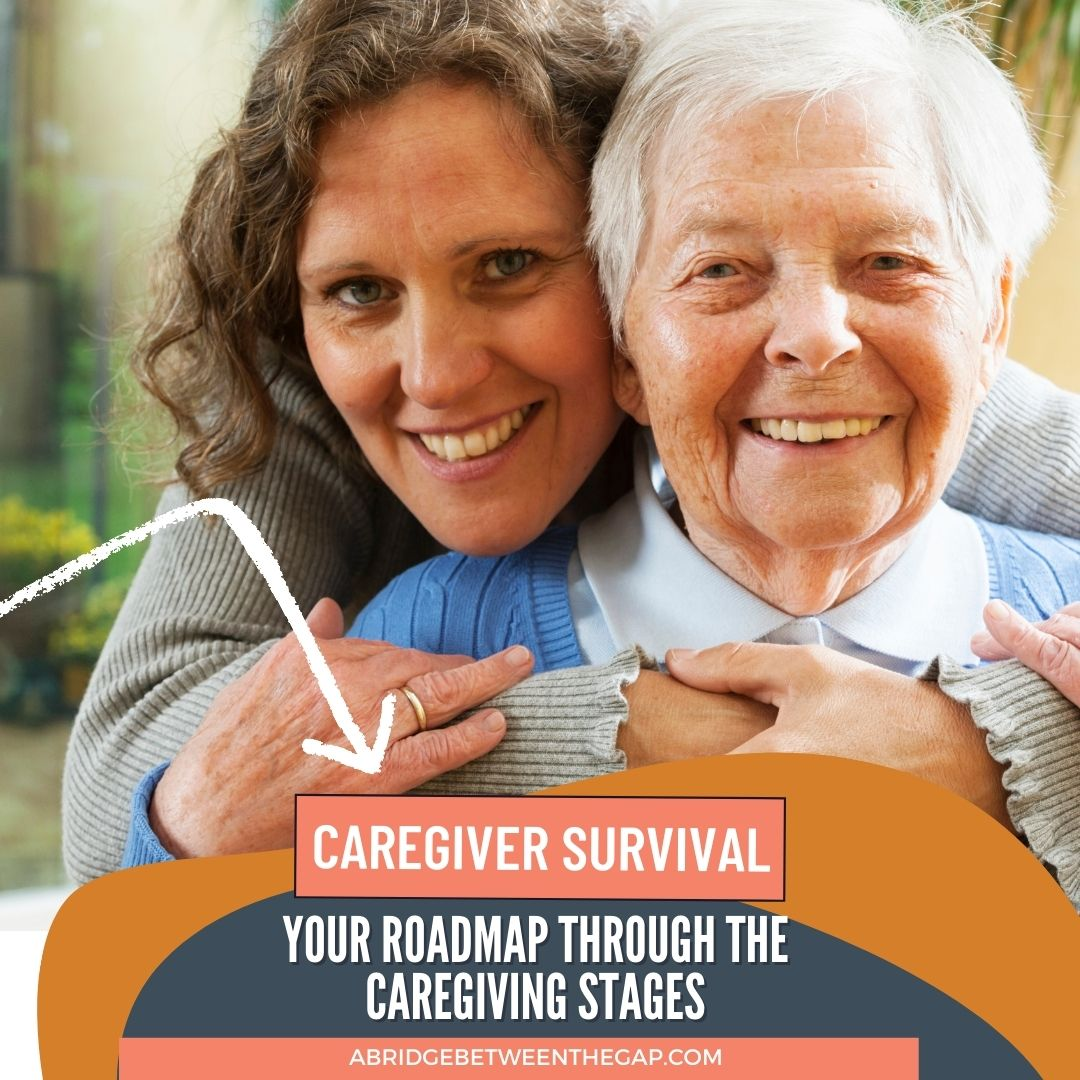 Caregiver Survival: An Overview of The Six Stages of Caregiving